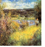 Impressions Of Light: The French Landscape From Corot To Monet