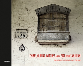 Ines Schramm: Chiefs, Queens, Witches and a Girl from San Juan