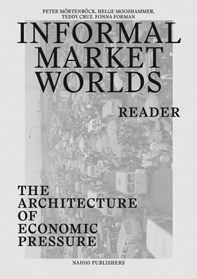 Informal Market Worlds: Reader