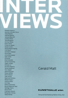 Interviews Volume 1 By Gerald Matt