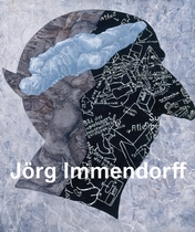 Jörg Immendorff: Catalogue Raisonné of the Paintings, Volume III 1999-2007