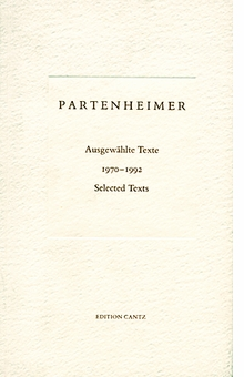 Jürgen Partenheimer: Selected Texts 1970-1992