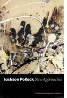 jackson pollock art monographs and museum exhibition catalogs jackson pollock new approaches