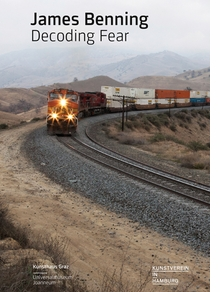 James Benning: Decoding Fear