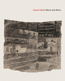 James Castle: Show and Store