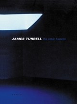 James Turrell: The Other Horizon