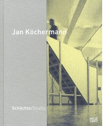 Jan Köchermann: Shafts