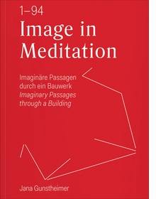 Jana Gunstheimer: Image in Meditation