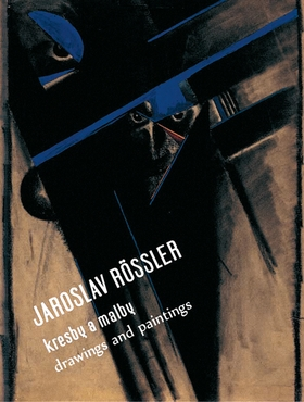 Jaroslav Rössler: Drawing and Paintings