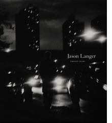 Jason Langer: Twenty Years