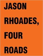 Jason Rhoades:Four Roads