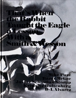 Jasper Sebastian Sturup: That's When the Rabbit Taught The Eagle a Lesson With a Smith & Wesson