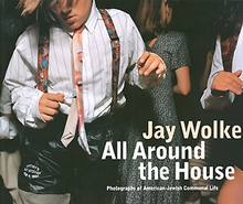 Jay Wolke: All Around The House