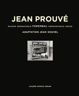 Jean Prouvé: Ferembal Demountable House