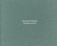 Jem Southam: Rockfalls and Ponds