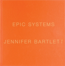 Jennifer Bartlett: Epic Systems