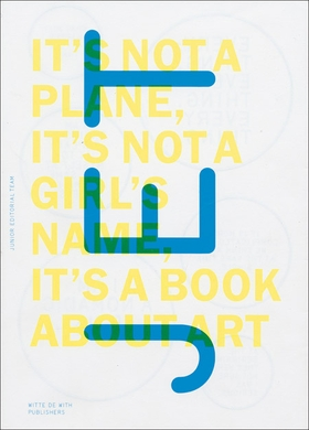 JET: It's Not a Plane, It's Not a Girl's Name, It's a Book About Art
