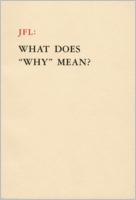 JFL: What Does Why Mean?