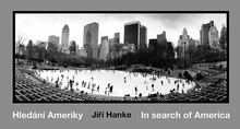 Jirí Hanke: In Search of America