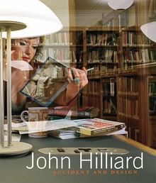 John Hilliard: Accident and Design