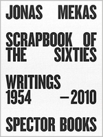 Jonas Mekas: Scrapbook of the Sixties