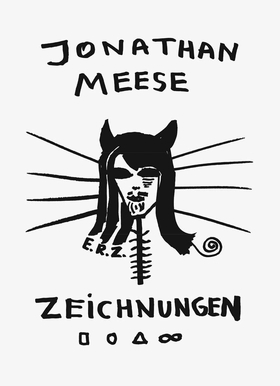 Jonathan Meese: Drawings Vol. I