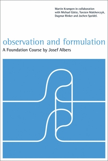 Josef Albers: Observation and Formulation