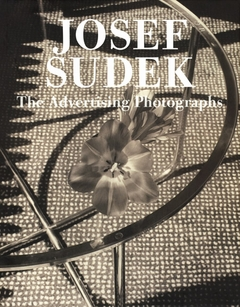 Josef Sudek: The Advertising Photographs