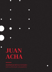 Juan Acha: Revolutionary Awakening