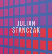 Julian Stanczak: The Life of the Surface