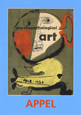Karel Appel: Psychopathological Notebook
