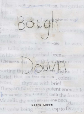 Karen Green: Bough Down