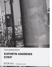 Kathryn Andrews: Strip