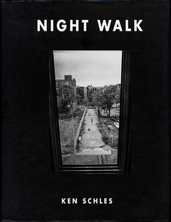 Ken Schles: Night Walk