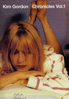 Kim Gordon: Chronicles Vol.1