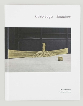 Kishio Suga: Situations
