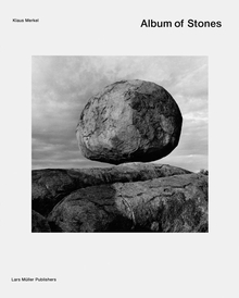 Klaus Merkel: Album Of Stones