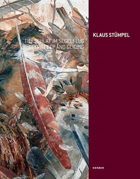 Klaus Stümpel: Deep Sleep and Gliding