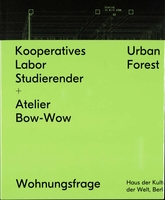 Kooperatives Labor Studierender + Atelier Bow-Wow