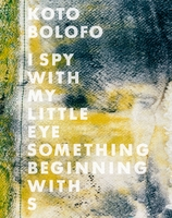 Koto Bolofo: I Spy With My Little Eye, Something Beginning With S