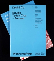 Kotti & Co + Estudio Teddy Cruz + Forman