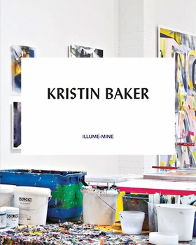Kristin Baker: Illume-Mine