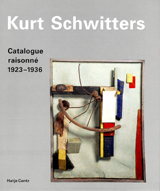 Kurt Schwitters: Catalogue Raisonné