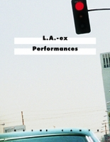 L.A.-Ex Performances