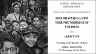 Larry Fink to Launch 'Fink on Warhol' at Rizzoli