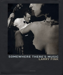 Larry Fink: Somewhere There's Music