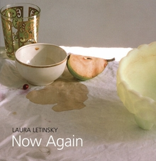 Laura Letinsky: Now Again