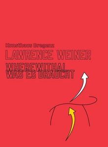 Lawrence Weiner: Wherewithal