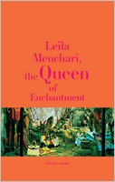 Leïla Menchari: The Queen of Enchantment