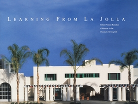 Learning From La Jolla